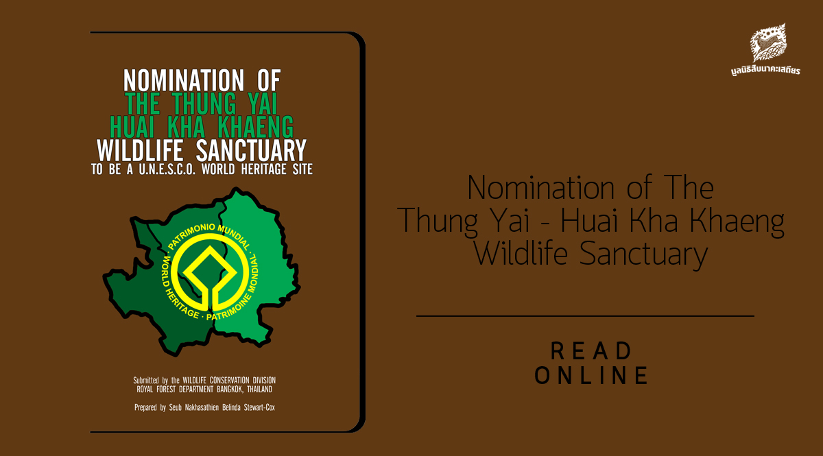 Nomination of The Thung Yai – Huai Kha Khaeng Wildlife Sanctuary