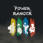 The Power of Ranger